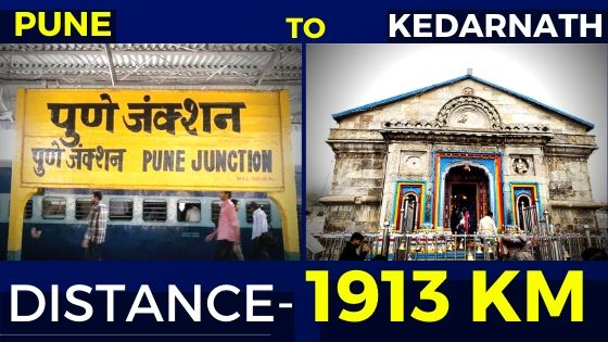 How To Reach Kedarnath From Pune: Route Map & Distance (1913km)