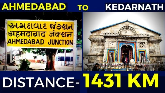 How To Reach Kedarnath From Ahmedabad: Route & Distance (1431km)