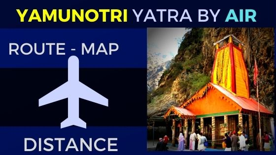 how to reach yamunotri temple by air flight
