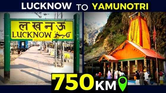 lucknow to yamunotri route distance